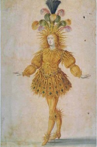 Louis XIV as Apollo in Le Ballet Royal de la nuit. Painting by Henri Gissey, 1653.