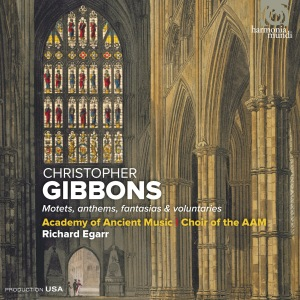 Christopher Gibbons - Motets, anthems, fantasias and voluntaries